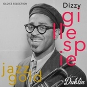 Oldies Selection: Jazz Gold by Dizzy Gillespie