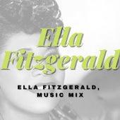 Ella Fitzgerald, Music Mix fra Ella Fitzgerald