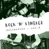 Rock 'n' Vintage Collection - Vol. 3 von Various Artists