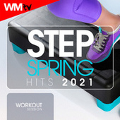 Step Spring Hits 2021 Workout Session (60 Minutes Non-Stop Mixed Compilation for Fitness & Workout 132 Bpm / 32 Count) von Workout Music Tv