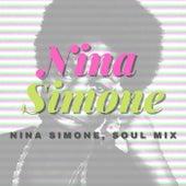 Nina Simone, Soul Mix von Nina Simone