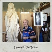 Leaning On Jesus by Various Artists