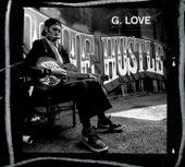 The Hustle de G. Love