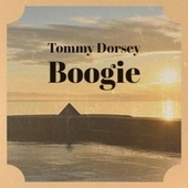 Tommy Dorsey Boogie de Various Artists