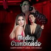 Medley Cumbiando by Alberto Barros