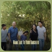 Mama Talk To Your Daughter von Various Artists