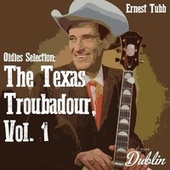Oldies Selection: The Texas Troubadour, Vol. 1 by Ernest Tubb