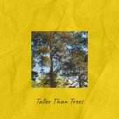 Taller Than Trees von Various Artists