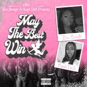 May The Best Win von BreBougie A$$