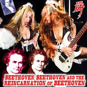 Beethoven, Beethoven And The Reincarnation Of Beethoven de The Great Kat