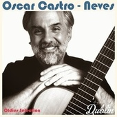 Oldies Selection: Neves von Oscar Castro