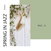 Spring in jazz Vol.1 by Various Artists