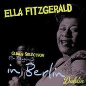 Oldies Selection: Ella Fitzgerald in Berlin by Ella Fitzgerald