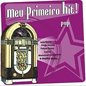 Meu Primeiro Hit! von Various Artists