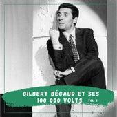 Gilbert Bécaud et ses 100 000 voltes de Gilbert Becaud