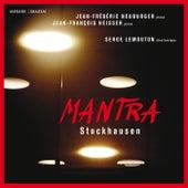 Stockhausen: Mantra by Jean-Frédéric Neuburger