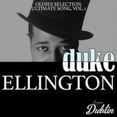 Oldies Selection: Ultimate Song, Vol. 1 by Duke Ellington