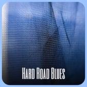 Hard Road Blues de Various Artists