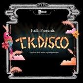 Faith Presents TK Disco von Various Artists