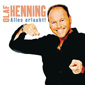 Alles erlaubt von Olaf Henning