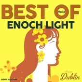 Oldies Selection: Enoch Light - Best Of, Vol. 2 by Enoch Light