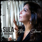 Alma Em Silêncio by Sula Miranda