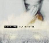 Shut Your Eyes von Snow Patrol