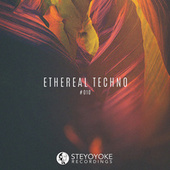 Ethereal Techno #010 by Various Artists