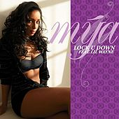 Lock U Down by Mya