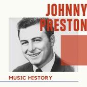 Johnny Preston - Music History fra Johnny Preston