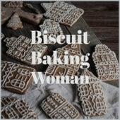 Biscuit Baking Woman de Various Artists