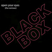 Open Your Eyes (The Remixes) de Black Box