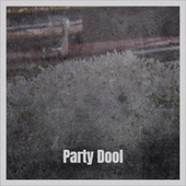 Party Dool by Various Artists