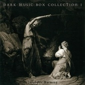 Dark Music Box Collection 1 by Invadable Harmony