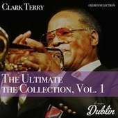 Oldies Selection: The Ultimate the Collection, Vol. 1 by Clark Terry