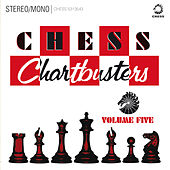 Chess Chartbusters Vol. 5 by Various Artists