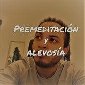 PREMEDITACIÓN Y ALEVOSÍA de Roque