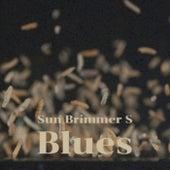 Sun Brimmer S Blues de Various Artists