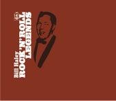 Rock N' Roll Legends by Bill Haley & the Comets