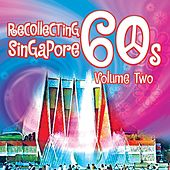 Recollecting Singapore 60s - Volume Two de Various Artists