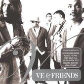 V.E. & Friends von V.E