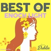 Oldies Selection: Enoch Light - Best Of, Vol. 4 by Enoch Light