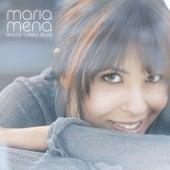 White Turns Blue by Maria Mena