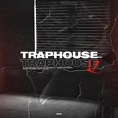 Traphouse by L7