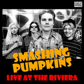 Live at the Riviera (Live) by Smashing Pumpkins