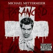 Paranoid von Michael Mittermeier