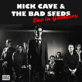 Live in Germany (Live) by Nick Cave