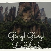 Glory! Glory! Hallelujah de Various Artists