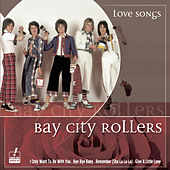 Love Songs by Bay City Rollers