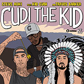 Cudi The Kid (feat. Kid Cudi & Travis Barker) di Steve Aoki